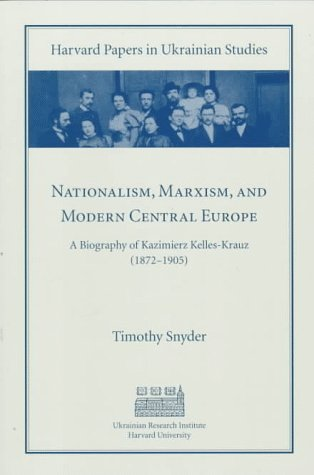 Nationalism, Marxism, and Modern Central Europe book cover