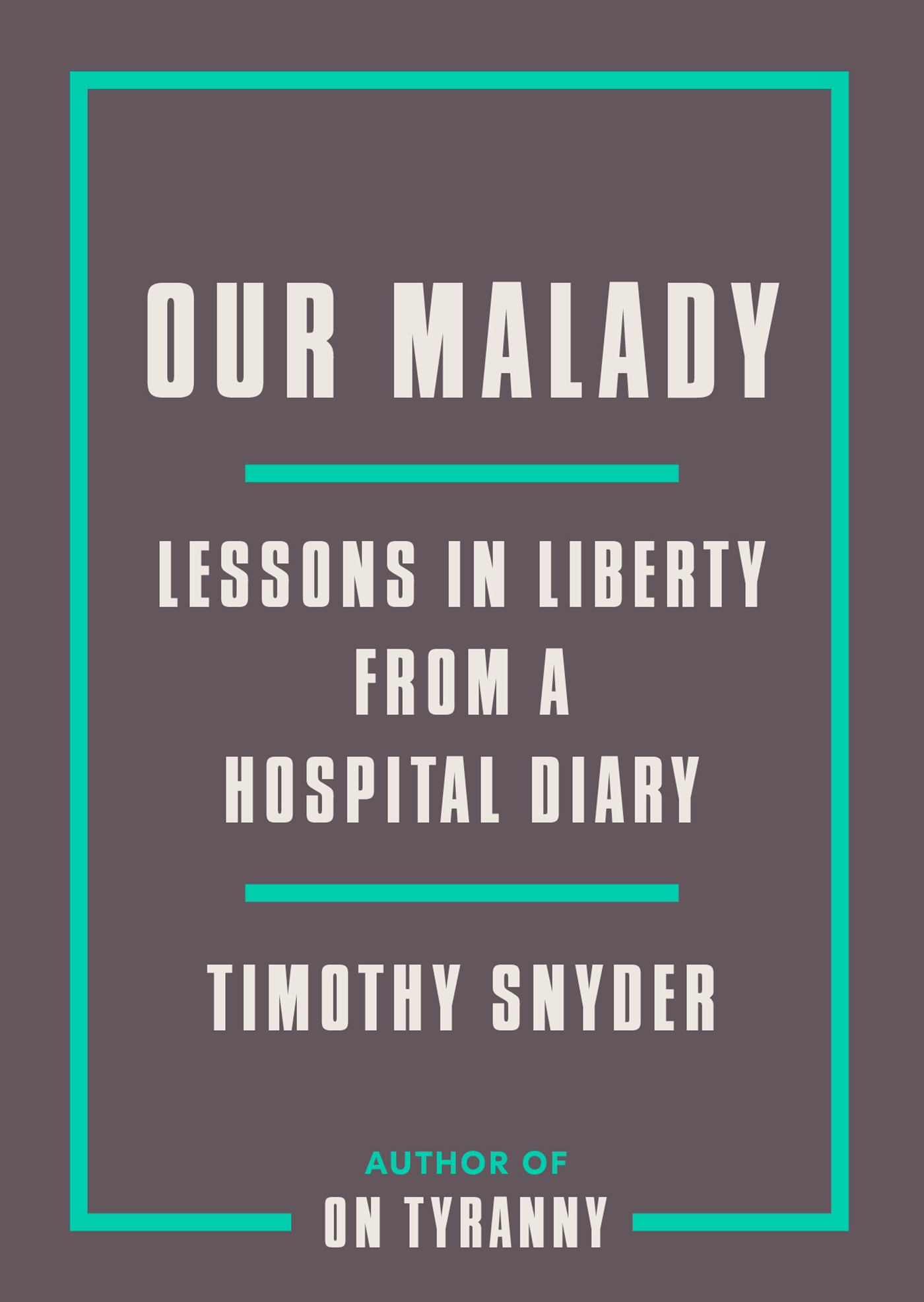 Our Malady book cover